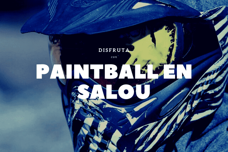 PAINTBALL EN SALOU